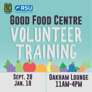 Good Food Centre Volunteer Training @ Oakham Lounge, Ryerson Student Centre